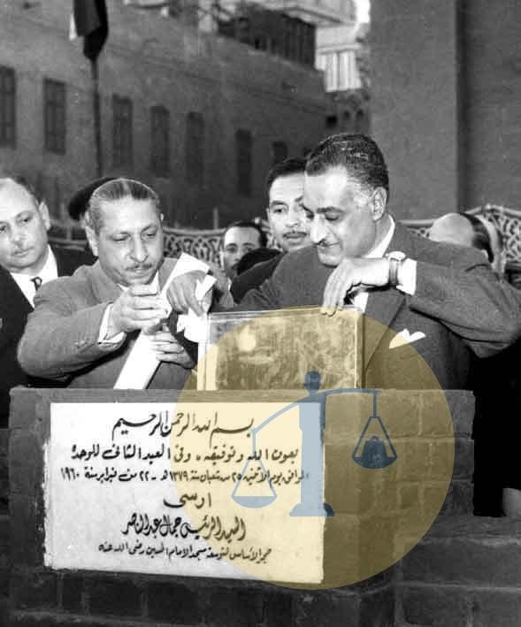 عبدالناصر يضع حجر التأسيس لمسجد الإمام الحسين