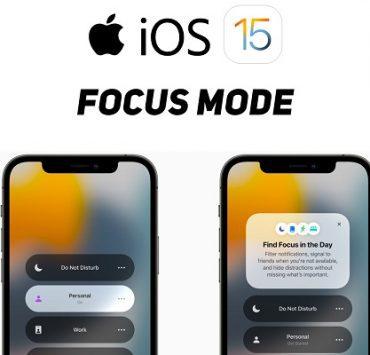 الدليل الكامل لكيفية استخدام وضع Focus Mode في ايفون بنظام iOS 15